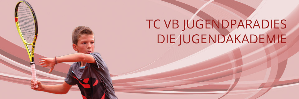 TC VB Jugendparadies: Unsere Jugendakademie